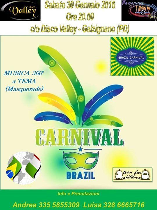 FESTA IN MASCHERA CARNIVAL BRAZIL AL DISCO VALLEY